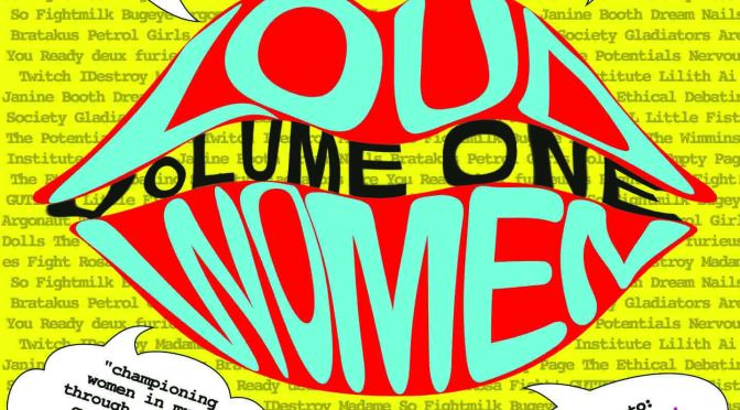 LOUD WOMEN: Volume One compilation CD available to pre-order NOW!