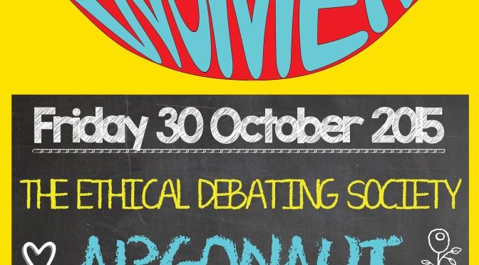30 Oct 2015 The Ethical Debating Society | Argonaut | Dream Nails | DJ Dapper D @ Veg Bar, Brixton