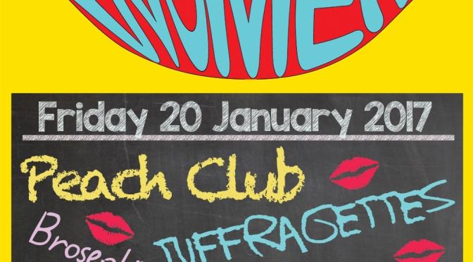 20 Jan: Peach Club, Tuffragettes, Brosephine and Polynya