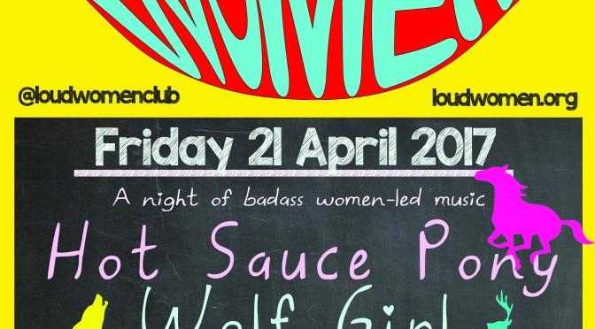 21 April: Hot Sauce Pony, Wolf Girl, Velodrome and Jenn Hart