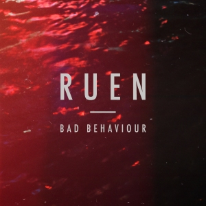Ruen_Bad_Behaviour_Single_Artwork