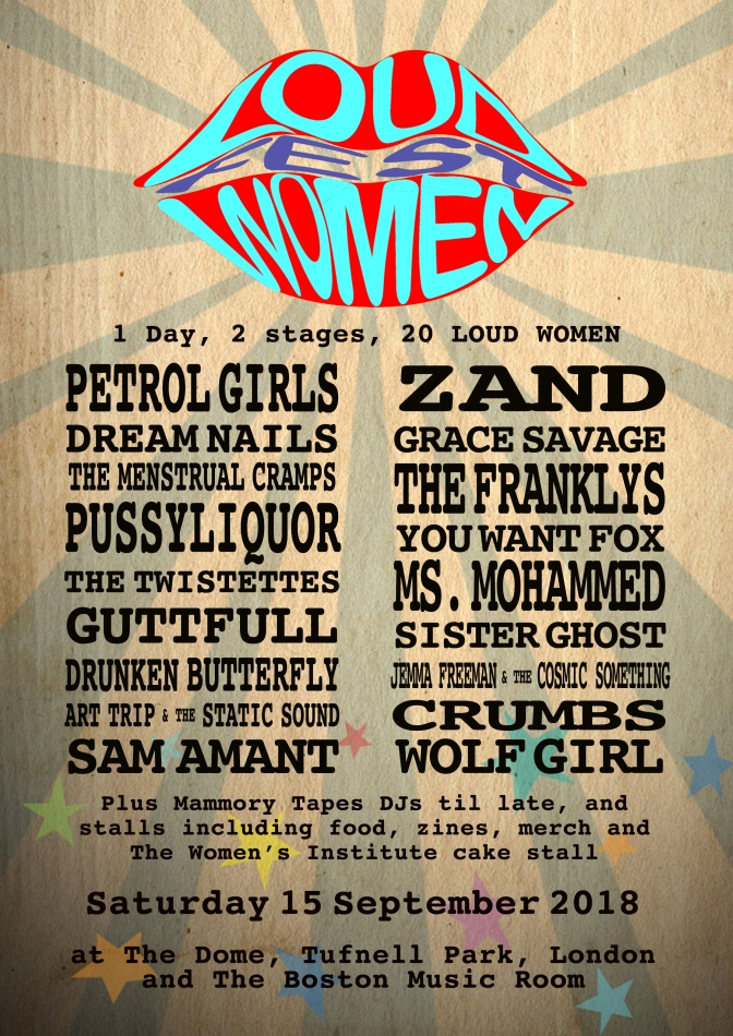 Petrol Girls, You Want Fox, Drunken Butterfly and more added to LOUD WOMEN Fest 3 line-up!