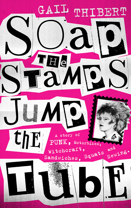 'Soap the Stamps, Jump the Tube' by Gail Thibert – coming to LOUD WOMEN Fest this Saturday 15 September
