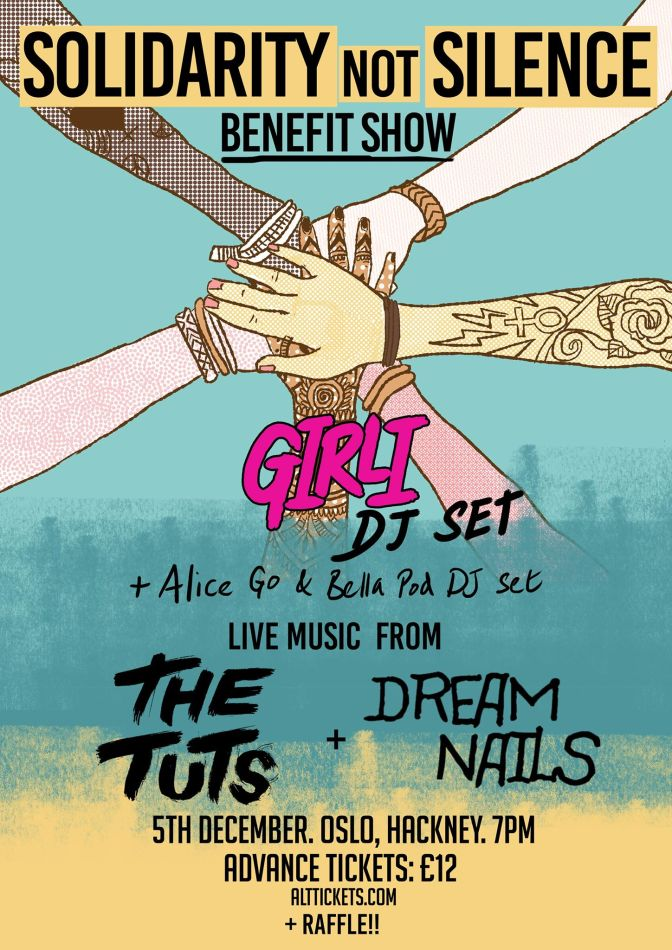Dream Wife, Girli, The Tuts and Dream Nails team up for a Solidarity Not Silence fundraiser