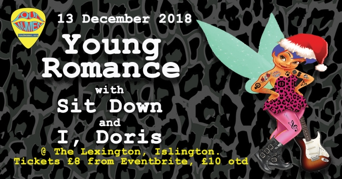 Young Romance, Sit Down and I, Doris – 13 December 2018 at the Lexington