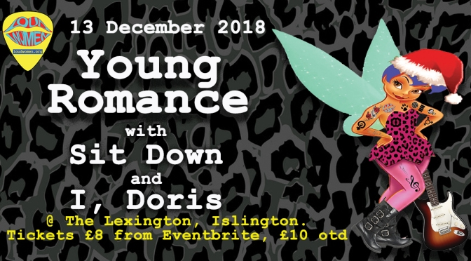 Young Romance, Sit Down and I, Doris – 13 December 2018 at the Lexington