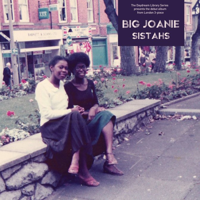 Big Joanie: Sistahs – LP review