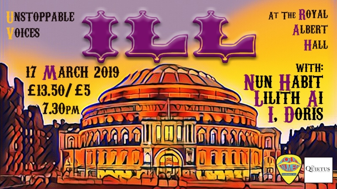 LOUD WOMEN at the Royal Albert Hall: ILL, Nun Habit, Lilith Ai and I, Doris – 17 March 2019