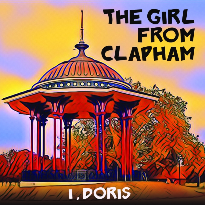I, Doris: The Girl From Clapham – track of the day