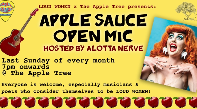 New LOUD WOMEN open mic night at the Apple Tree, London, starts 23 Feb!